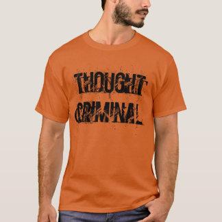 """"""" T-shirt criminel """"pensé"""