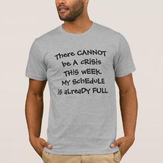 T-shirt crise d'humour de lieu de travail