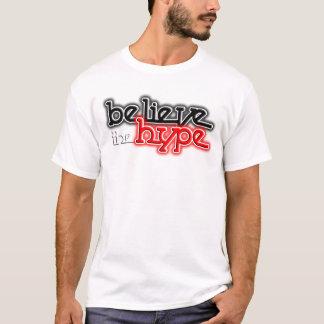 T-shirt Croyez l'exagération