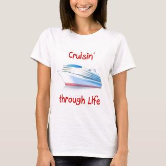 T-shirt cruisin par la vie