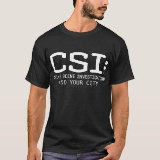 T-shirt CSI/ajoutent votre ville
