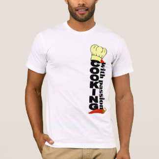 T-shirt Cuisson avec la chemise de passion - choisissez le