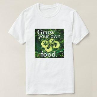 T-shirt Cultivez votre propre nourriture (hommes/unisexes)