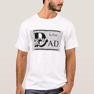 T-shirt D est pour le papa !