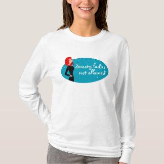 T-shirt Dames arrogantes non permises