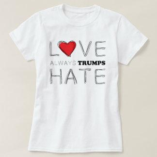 T-shirt D'amour atout de la haine | d'atouts toujours anti