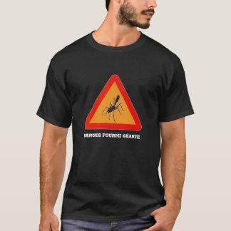 T-shirt Danger fourmi géante Ant géante
