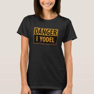 T-shirt DANGER, JE JODLE panneau d'avertissement