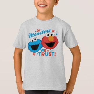 T-shirt Dans les monstres nous faisons confiance !