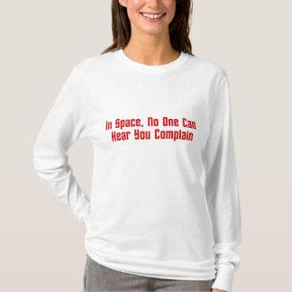 T-shirt Dans l'espace, personne peut vous entendre vous