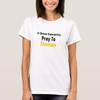 T-shirt Dans l'urgence de Queso priez aux fromages