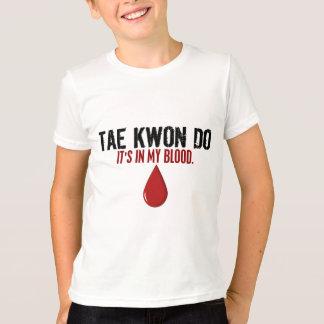 T-shirt Dans mon sang le TAEKWONDO