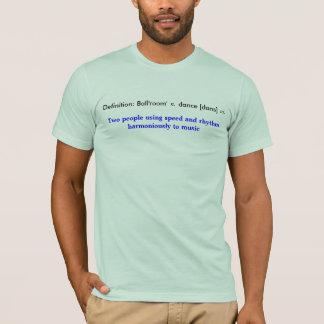 T-shirt Danse de salle de bal de définition