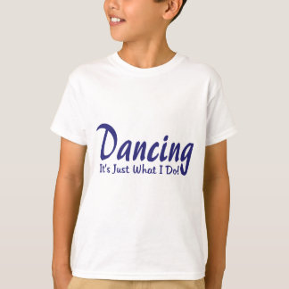 T-shirt Danse sa ce que je fais