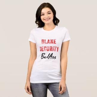 T-shirt de BadAss de sécurité de Blake