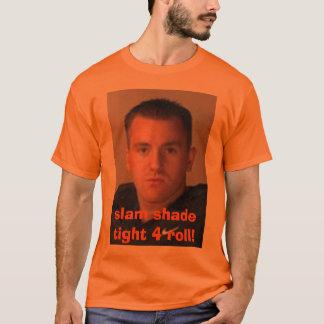 T-shirt de claquement d'ombre rôle 4 fortement !