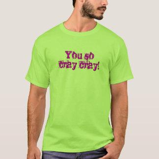 T-shirt de Cray Cray