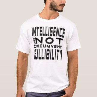 T-shirt de crédulité