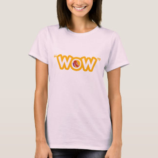 "T-shirt de dames de ""wow"""