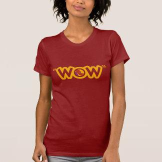 "T-shirt de dames de ""wow"""