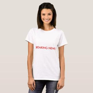 T-shirt de dernières nouvelles