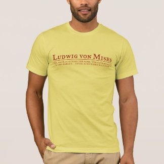 T-shirt de Ludwig von Mises - customisé
