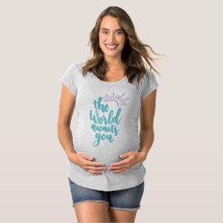 T-Shirt De Maternité Simple le monde vous attend Shir de maternité
