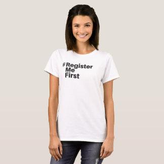 T-shirt de #registermefirst (femmes)