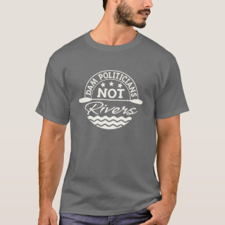 T-shirt de rivières de politiciens de dam PAS