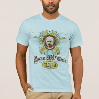 T-shirt de tequila de Juan McCain