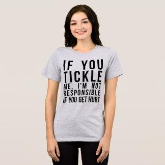 T-shirt de Tumblr si vous me chatouillez, vous
