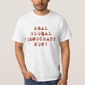 """T-shirt de """"vraie démocratie globale maintenant"""""""