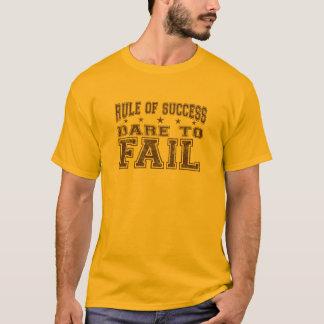 T-shirt Défi à échouer