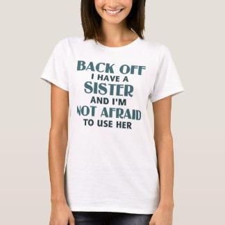 T-shirt Dégagez-moi ont une soeur (bleue)