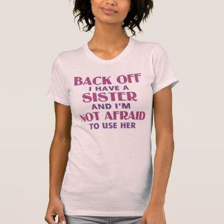 T-shirt Dégagez-moi ont une soeur (le rose)