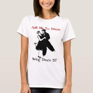 T-shirt Demandez-moi de danser - l'avant