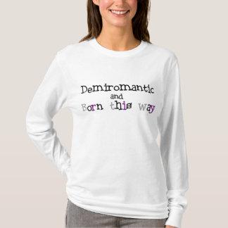 T-shirt Demisexual et soutenu cette chemise de manière