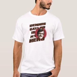 T-shirt Dennis Gaylor est mon héros