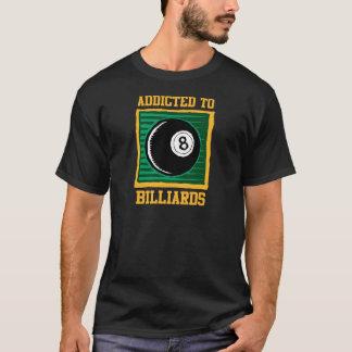 T-shirt Dépendant aux billards
