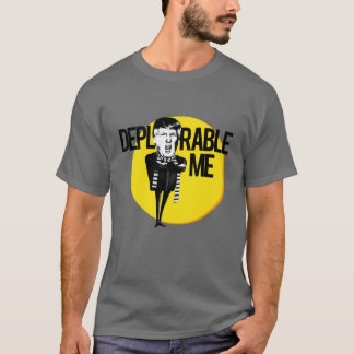 T-shirt Déplorable je -- Anti-Atout 2016