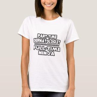 T-shirt Dermatologue/Ninja