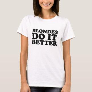 T-shirt Des blondes il améliorent