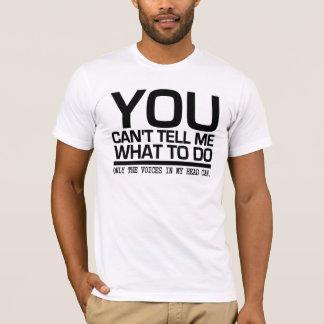 T-shirt Des VOIX DANS MA chemise PRINCIPALE - choisissez