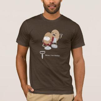 T-shirt Détendez, je suis un coiffeur