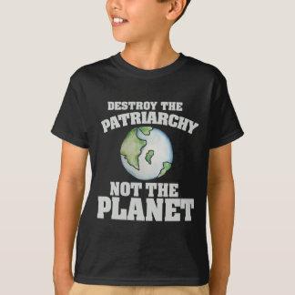 T-shirt Détruisez le patriarcat pas la planète