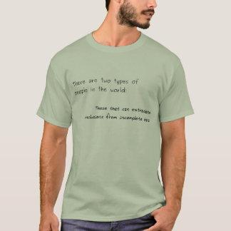 T-shirt Deux types de personnes