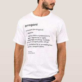T-shirt Dictionnaire : Arrogant