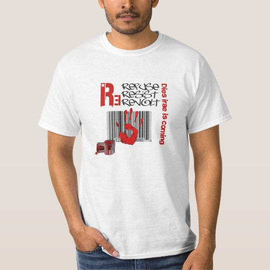 T-shirt Dies irae - Refuse Resist Revolt