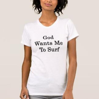 T-shirt Dieu veut que je surfe