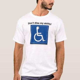 T-shirt diss ma capacité